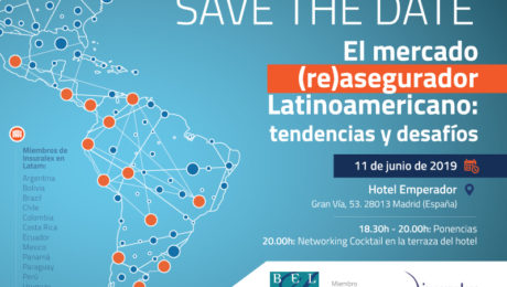 The Latin American (Re) Insurance Market: Trends and challenges. Save the date! Madrid