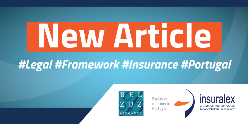 The new legal framework for insurance and reinsurance distribution in Portugal.